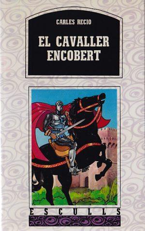 EL-CAVALLER-ENCOVERT