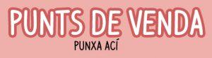 PUNTS DE VENDA